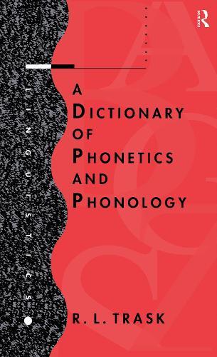 A Dictionary of Phonetics and Phonology (Hardback)