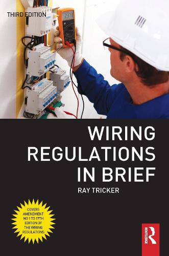 Wiring Regulations in Brief (Hardback)