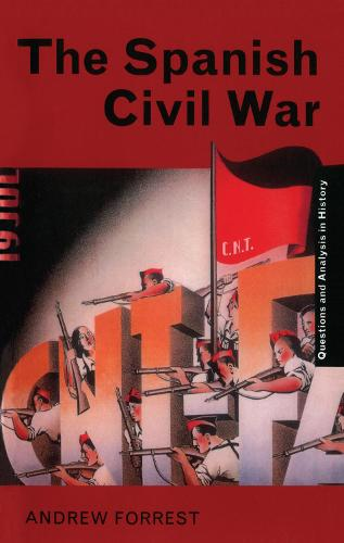 The Spanish Civil War - Questions and Analysis in History (Hardback)