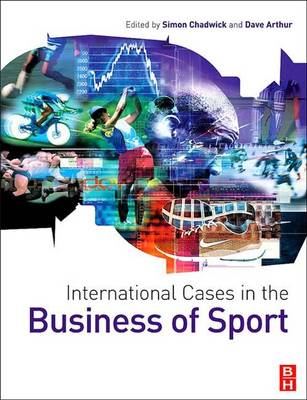 International Cases in the Business of Sport (Hardback)