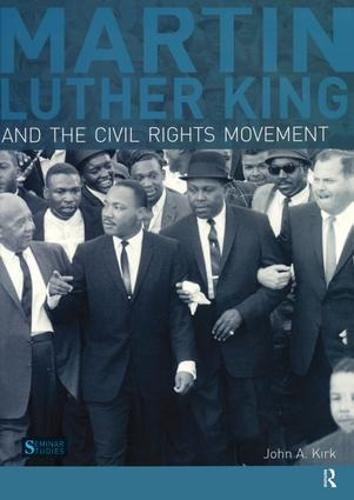 Martin Luther King, Jr. and the Civil Rights Movement - Seminar Studies (Hardback)