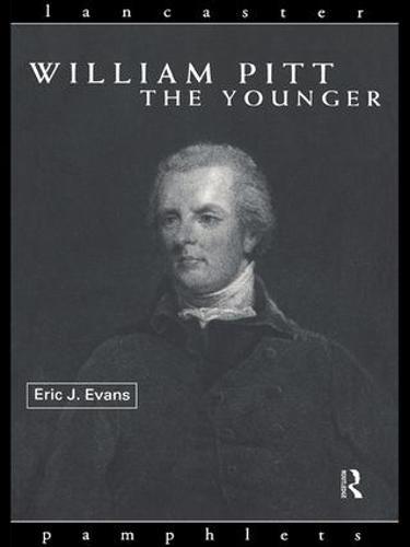 William Pitt the Younger - Lancaster Pamphlets (Hardback)
