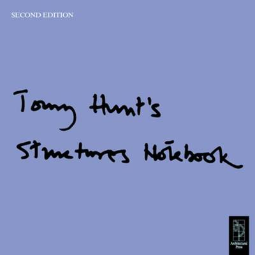 Tony Hunt's Structures Notebook (Hardback)
