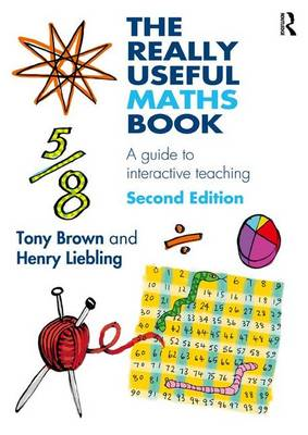 The Really Useful Maths Book: A guide to interactive teaching (Hardback)