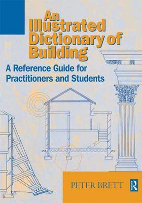 Illustrated Dictionary of Building (Hardback)