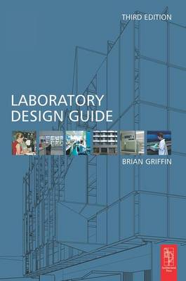 Laboratory Design Guide (Hardback)