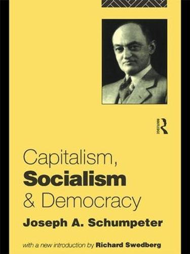 Capitalism, Socialism and Democracy (Hardback)