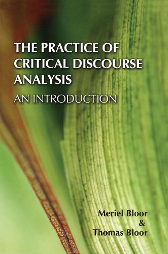 The Practice of Critical Discourse Analysis: an Introduction (Hardback)