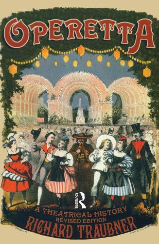 Operetta: A Theatrical History (Hardback)