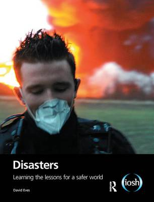 Disasters: Learning the Lessons for a Safer World (Hardback)