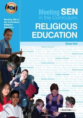 Meeting SEN in the Curriculum: Religious Education - Addressing SEND in the Curriculum (Hardback)