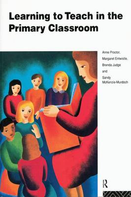 Learning to Teach in the Primary Classroom (Hardback)
