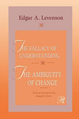 The Fallacy of Understanding & The Ambiguity of Change - Psychoanalysis in a New Key Book Series (Hardback)