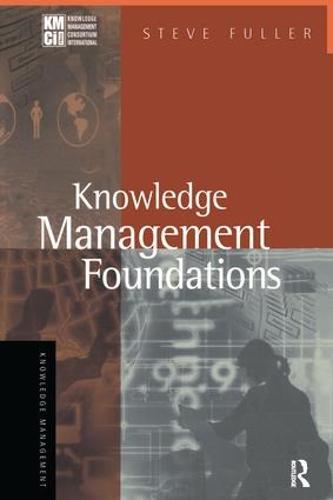Knowledge Management Foundations (Hardback)
