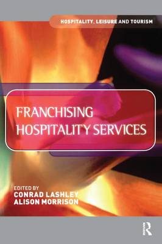 Franchising Hospitality Services (Hardback)
