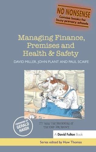 Managing Finance, Premises and Health & Safety - No-Nonsense Series (Hardback)