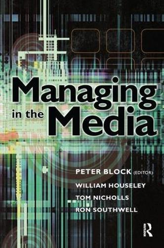 Managing in the Media (Hardback)