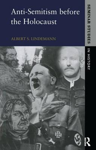 Anti-Semitism before the Holocaust - Seminar Studies (Hardback)