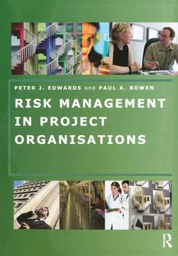 Risk Management in Project Organisations (Hardback)
