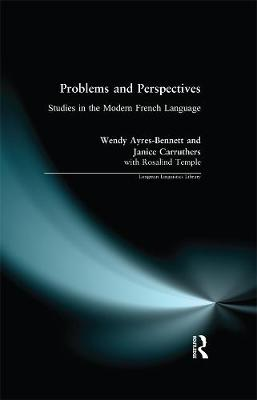 Problems and Perspectives: Studies in the Modern French Language - Longman Linguistics Library (Hardback)