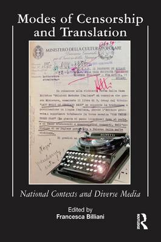 Modes of Censorship: National Contexts and Diverse Media (Hardback)