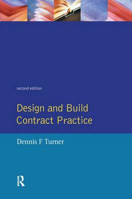 Design and Build Contract Practice (Hardback)