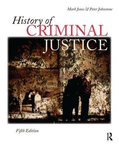 History of Criminal Justice (Hardback)