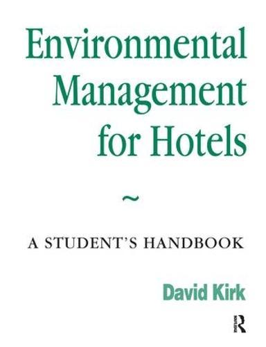 Environmental Management for Hotels (Hardback)