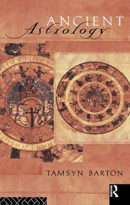 Ancient Astrology - Sciences of Antiquity (Hardback)