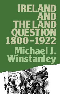 Ireland and the Land Question 1800-1922 - Lancaster Pamphlets (Hardback)
