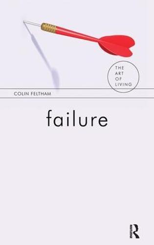 Failure - The Art of Living (Hardback)
