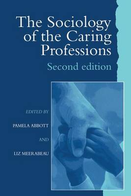 The Sociology of the Caring Professions (Hardback)