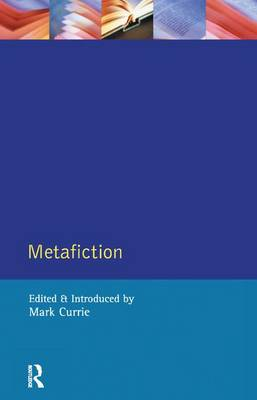 Metafiction - Longman Critical Readers (Hardback)