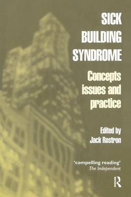 Sick Building Syndrome: Concepts, Issues and Practice (Hardback)