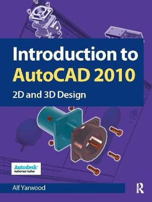 Introduction to AutoCAD 2010 (Hardback)