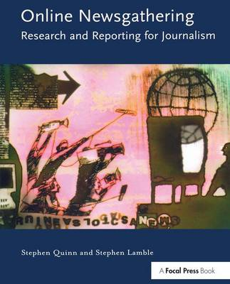 Online Newsgathering: Research and Reporting for Journalism (Hardback)