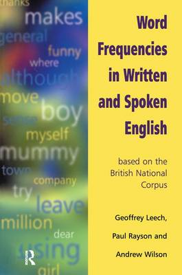 Word Frequencies in Written and Spoken English: based on the British National Corpus (Hardback)