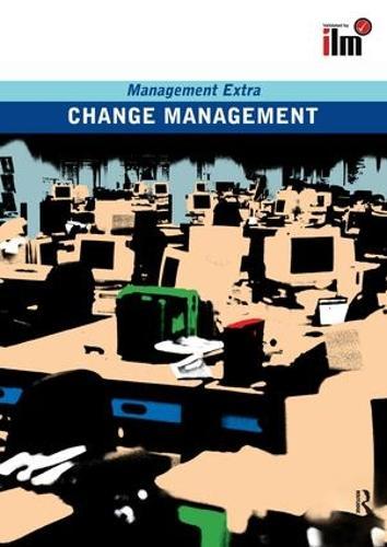 Change Management Revised Edition: Revised Edition - Management Extra (Hardback)