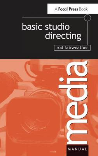 Basic Studio Directing (Hardback)