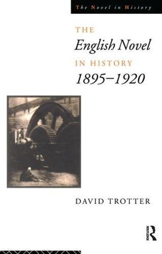 English Novel Hist 1895-1920 (Hardback)