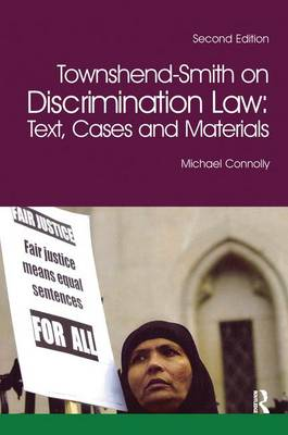 Townshend-Smith on Discrimination Law: Text, Cases and Materials (Hardback)