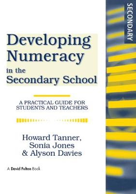 Developing Numeracy in the Secondary School: A Practical Guide for Students and Teachers (Hardback)