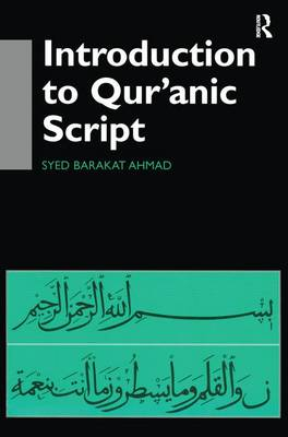 Introduction to Qur'anic Script (Hardback)