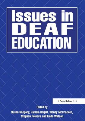 Issues in Deaf Education (Hardback)