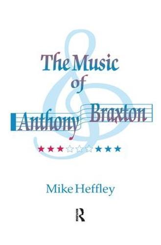 Music of Anthony Braxton (Hardback)
