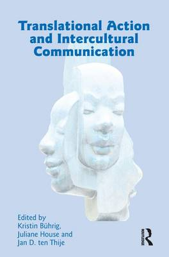 Translational Action and Intercultural Communication (Hardback)