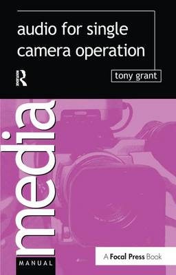 Audio for Single Camera Operation (Hardback)