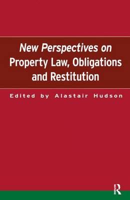 New Perspectives on Property Law: Obligations and Restitution (Hardback)