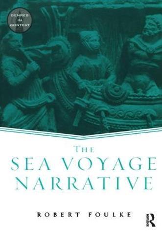 The Sea Voyage Narrative - Genres in Context (Hardback)