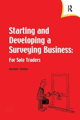 Starting and Developing a Surveying Business (Hardback)